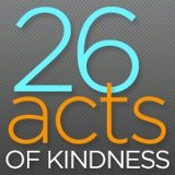26 acts of kindness